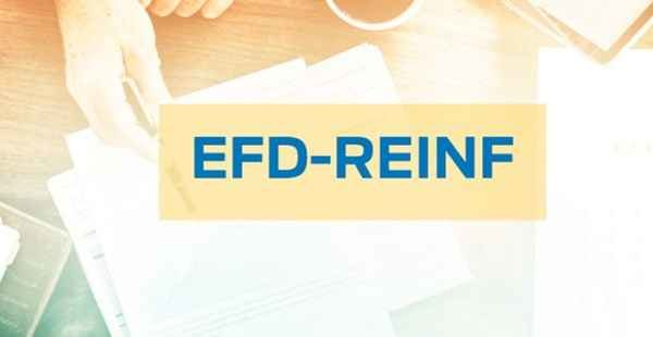 EFD-REINF - informações relativas ao mês de janeiro de 2019, inclusive pelas entidades que não tenham movimento ou que estejam inativas