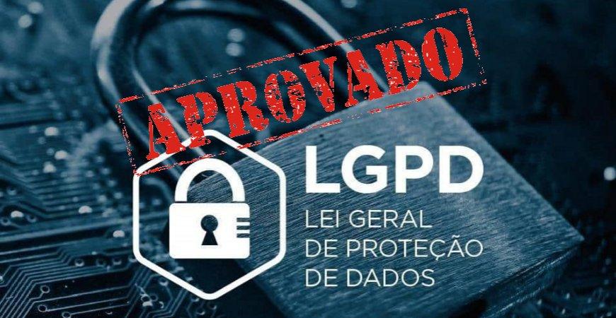 LGPD é aprovada e entra em vigor nesta quinta