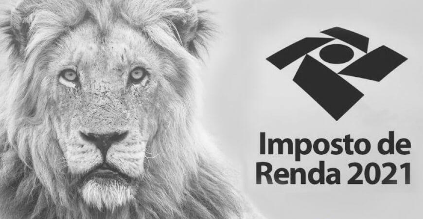Imposto de Renda 2021: é hora de acertar as contas com o leão!