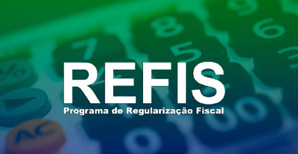 Prazo para adesão ao Refis 2019 é prorrogado até junho