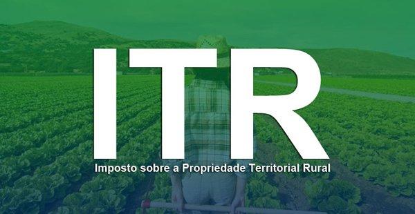 Prazo para entrega do Imposto Territorial Rural termina nesta segunda