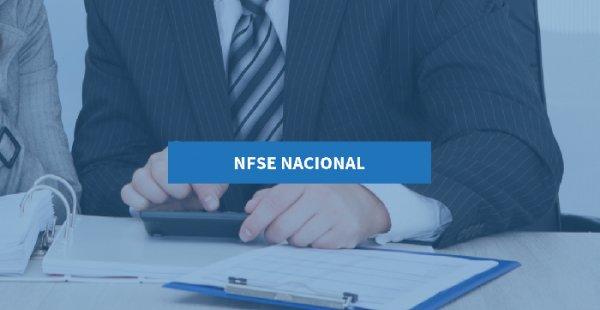 NFSe nacional: o que é esse projeto e como centralizar as Notas?