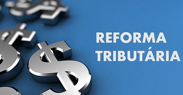 Governo adia Reforma Tributária