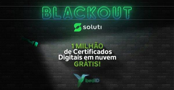 Blackout Soluti - Empresa oferece 1 milhão de Certificados Digitais em Nuvem gratuitos na Black Friday