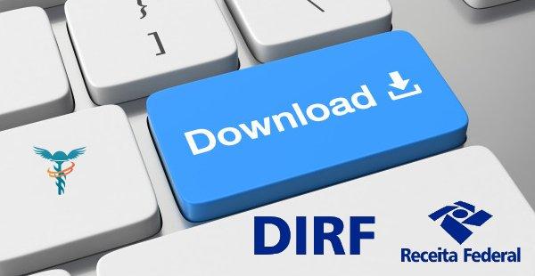 DIRF 2020 - Disponível para download o Programa Gerador da Declaração do Imposto sobre a Renda Retido na Fonte