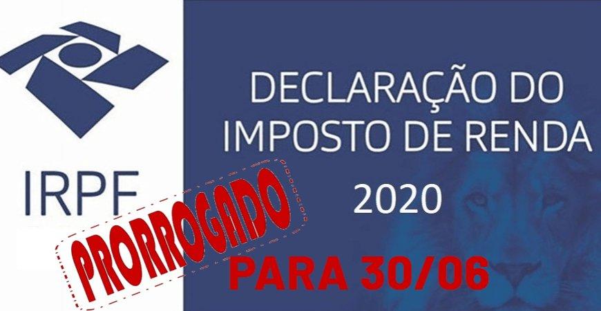 Receita Federal prorroga Imposto de Renda Pessoa Física para 30/06
